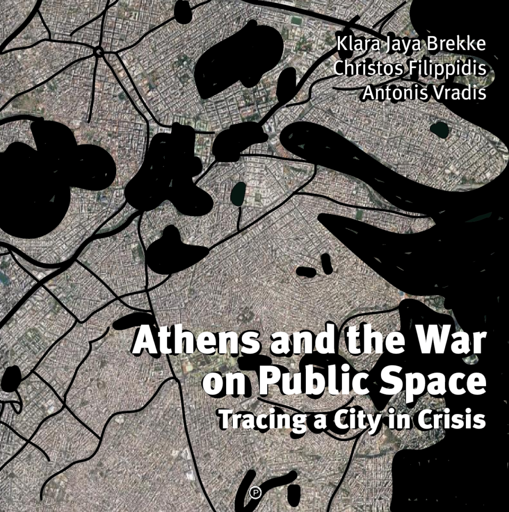 Athens and the War on Public Space book cover