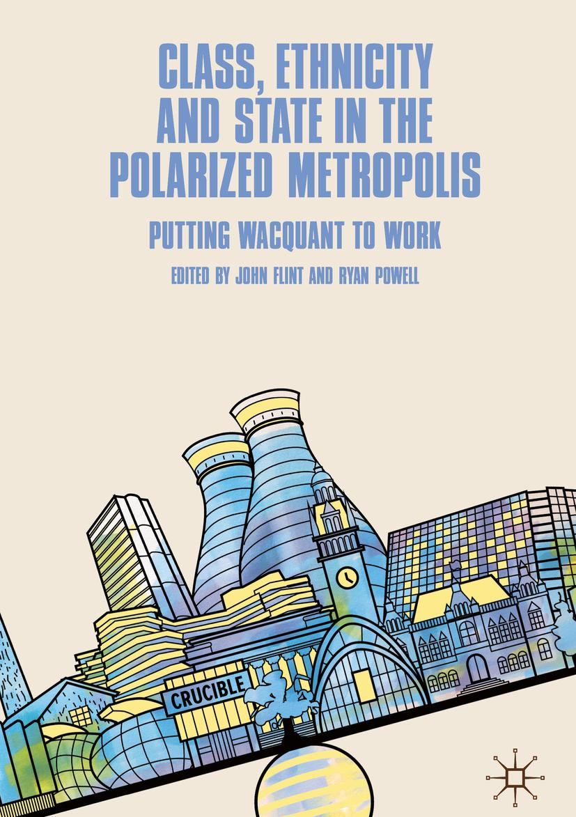 Class, Ethnicity and State in the Polarized Metropolis: Putting Wacquant to Work book cover