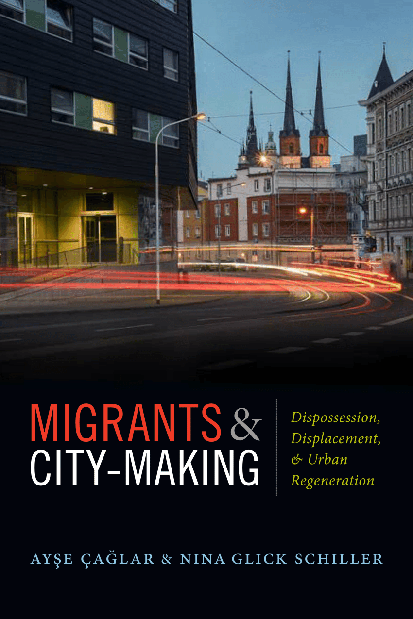 Migrants and City-Making book cover