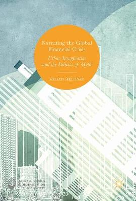 Narrating the Global Financial Crisis book cover