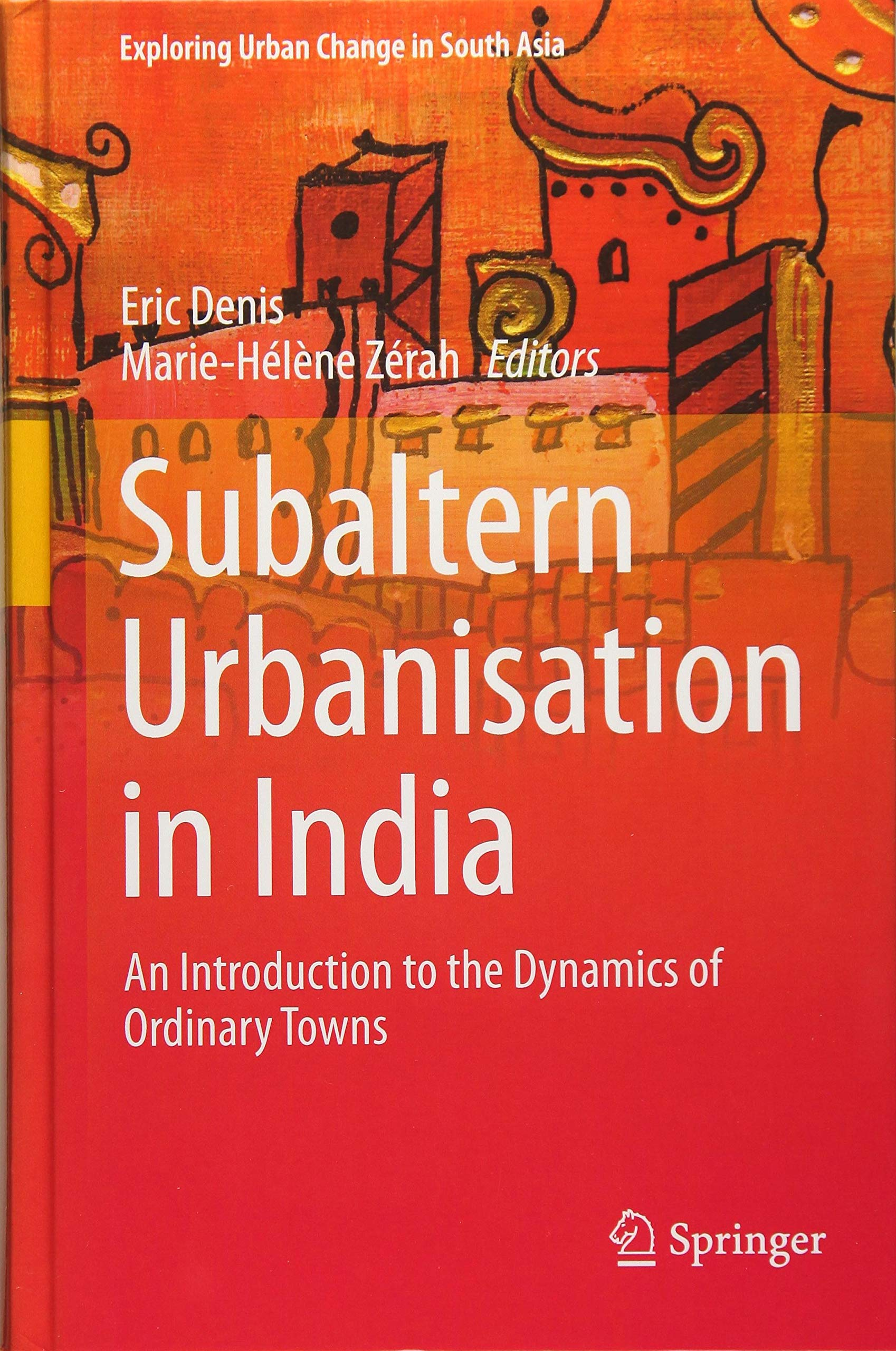 Subaltern Urbanisation in India cover