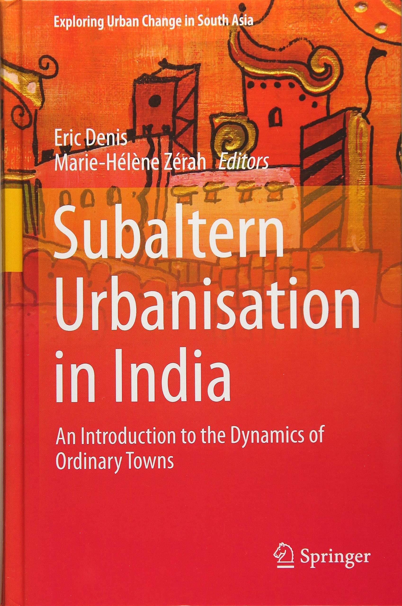 Subaltern Urbanisation in India book cover