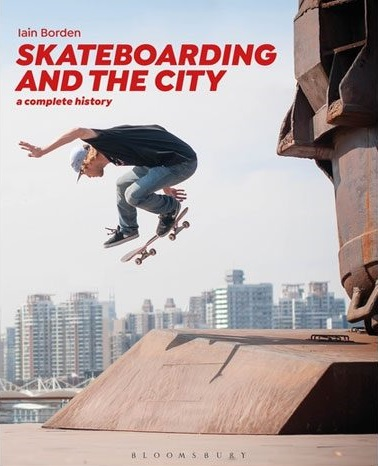 Skateboarding and the City book cover